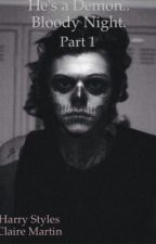 He's a Demon. Bloody Night. Part 1 [Harry Styles fanfiction] by 26Littlemouse4