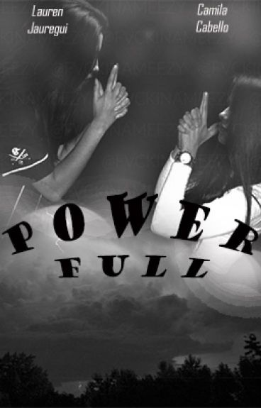 POWERFULL (camren)