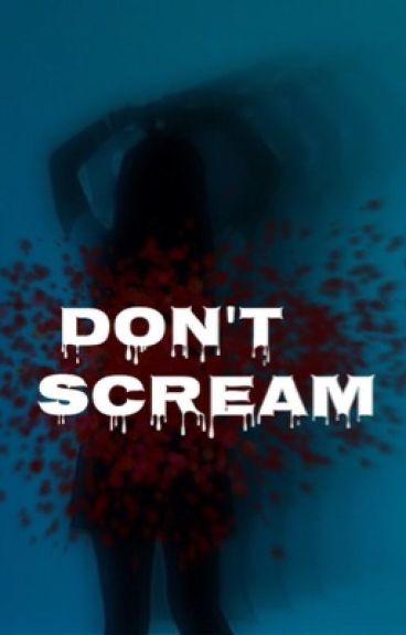 Don't Scream [J. Johnson]