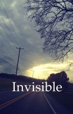 Invisible ( Finished) by 5SOS_Ally310
