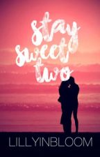Stay Sweet 2 by J_C_Roberts