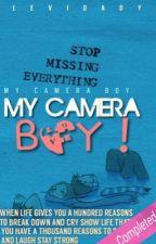 •My Camera Boy  BBH • by OOHJINA