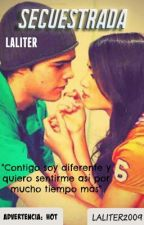 Secuestrada [LALITER] by Laliter2009
