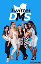 Twitter DMS • Fifth Harmony by clexatbh