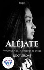Aléjate #PremiosRosa by LeddyStrong
