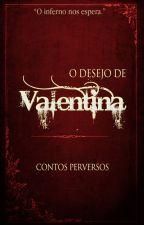 O desejo de Valentina by contosperversos