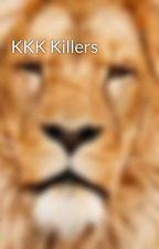 KKK Killers by Thethinker508