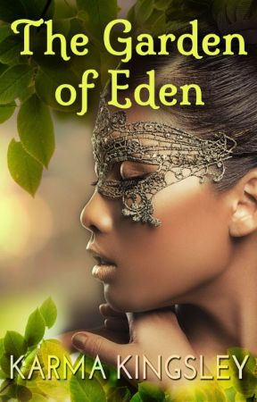 The Garden of Eden {18 +} *Being Removed* by Wordtoyamother
