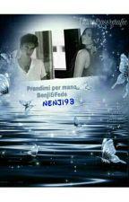 Prendimi Per Mano {Benji&Fede} [COMPLETATA] by Nenji93