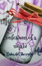 Confessions Of A Niqabi by EmberInTheAsh