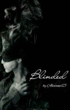 BLINDED (My Arrogant CEO) by Alexane65