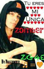 Tu eres mi unica Zomber (Kronno Zomber Y Tu) by valezomber