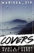 covers •CLOSED• by marissa_319