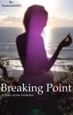Breaking Point by hxannaxh0201