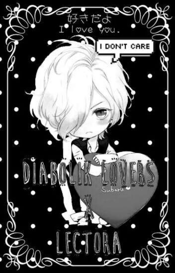 ✝『 I L♡ve You 』|【 Diabolik Lovera x Lectora 】✝