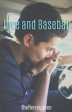 Love and Baseball {Corey Seager Fanfic} by thefiercequeen
