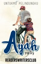 Ayah (Event Puisi) by ReadersWritersClub