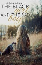 The Black Girl & The Bad Boy || Bwwm by -ChocolateRoyalty-