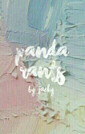The Rants of Panda Mom by fluffypanda62