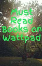 Wonderful Wattpad Works by johnnybaboom