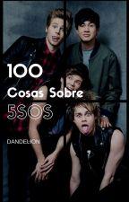 100 cosas sobre 5sos. by Dandelion03