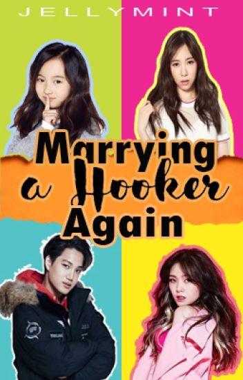 Marrying A Hooker Again