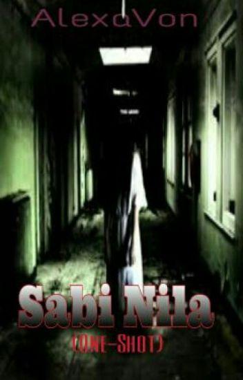 Sabi Nila (One-Shot)