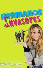 Hermanos Invasores [Edición] by DanytzaJauregui