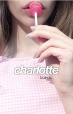 charlotte ; a.i. daddykink by lucaholic