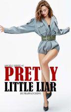 Pretty Little Liar by frappauchino