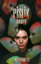 PİSLİK by Morningblod