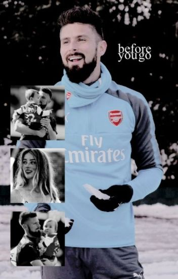 BEFORE YOU GO | Olivier Giroud