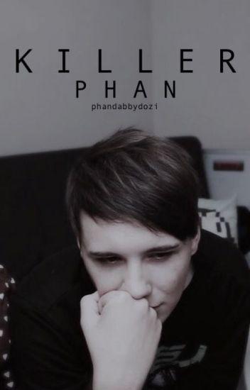 Killer | Phan