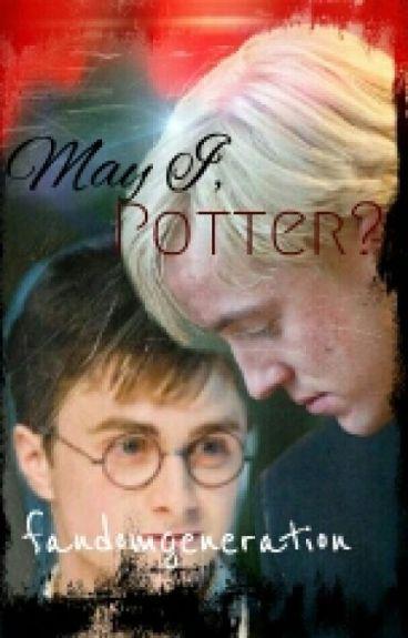 May I, Potter?
