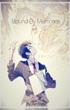 Bound By Memories (Kousei Arima x reader) by Memegasm