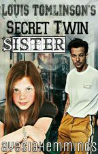 louis tomlinson's secret twin sister by ayesiahemmings