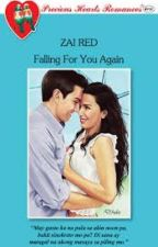 FALLING FOR YOU AGAIN (Published under PHR) by Zai_viBritannia