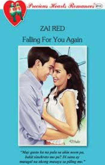 FALLING FOR YOU AGAIN (Published under PHR)