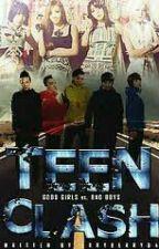 Teen Clash: Good girls VS Bad boys (Editing and writing) by babblegumgirl101