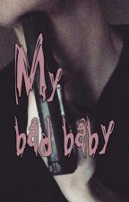 My bad baby by kit_enchantix