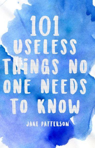 101 Useless Things No One Needs To Know | ✓