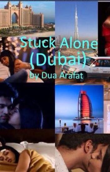 Manan SS: Stuck Alone (Dubai) (Completed)