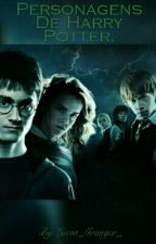 Personagens De Harry Potter. by Lucas_Granger_