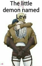 The little demon named Levi by Cause_fanfiction