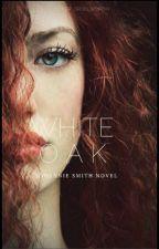 WHITE OAK by JohannieSmith