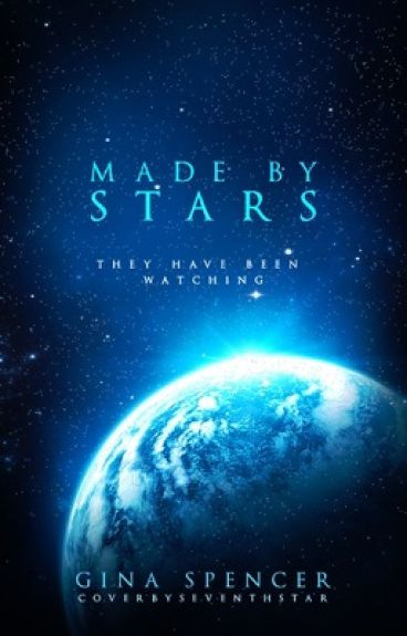 Made by Stars ✨   By Stars Trilogy Book 1
