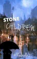 Stone Children by Rachiella3