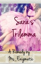 Sara's Trilemma by Ms_Enigmatic