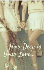 how deep is your love?? by mahesssa
