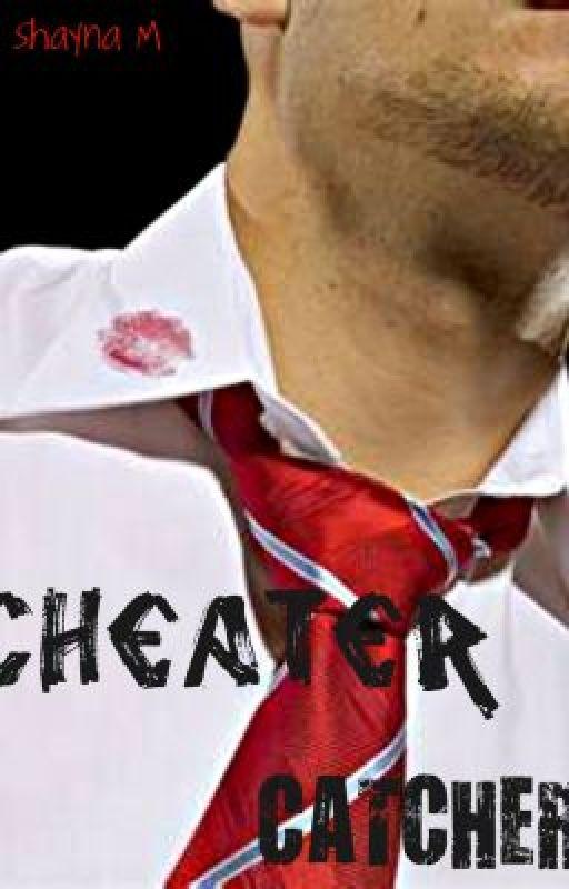 Cheater Catcher by Unfadedbeauty96